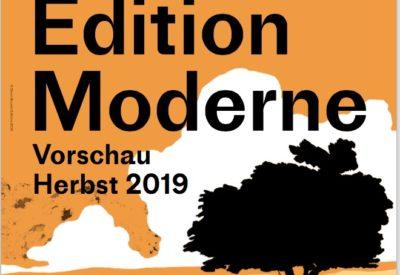Edition Moderne, Vorschau