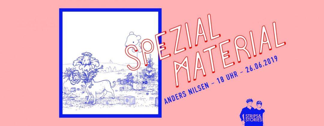 Spezial Material mit Anders Nilsen